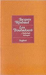 TROUBADOURS de JACQUES ROUBAUD