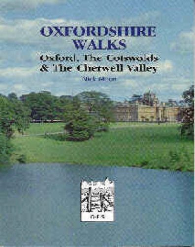 Oxfordshire Walks: v. 1: Oxford, the Cotswolds and the Cherwell Valley