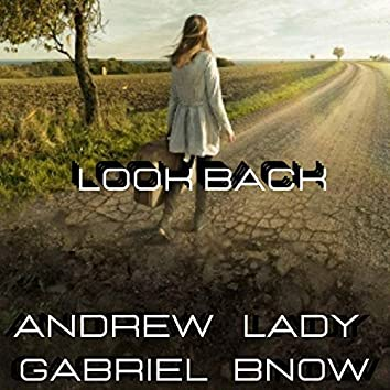 Look Back (feat. Andrew Gabriel)