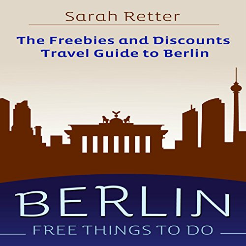 Berlin - Free Things to Do audiobook cover art