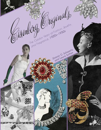 Image of Eisenberg Originals: The Golden Years of Fashion, Jewelry, and Fragrance, 1920s-1950s
