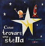 Come trovare una stella. Ediz. a colori