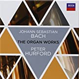 Johann Sebastian Bach The Organ Works