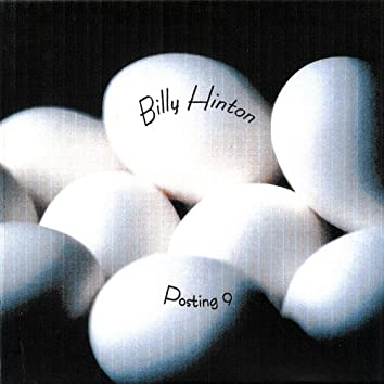 Billy Hinton Posting 9