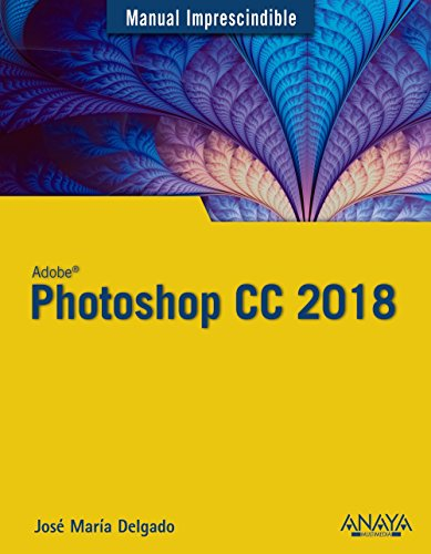 Photoshop CC 2018 (Manuales Imprescindibles)