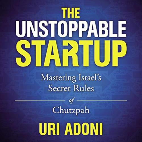 Page de couverture de The Unstoppable Startup