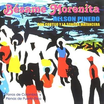 Bésame Morenita (feat. La Sonora Matancera)