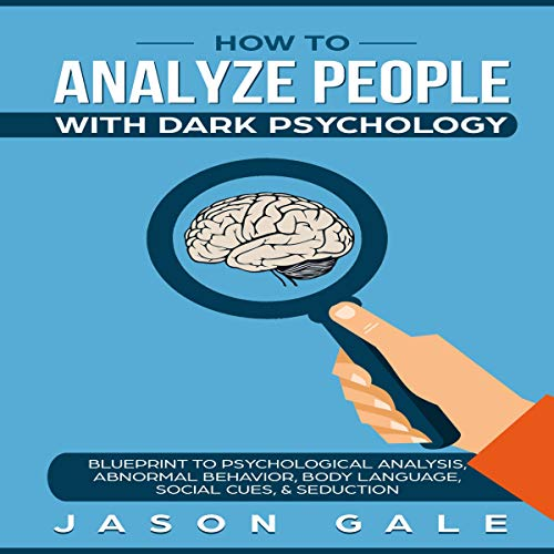 How to Analyze People with Dark Psychology audiobook cover art