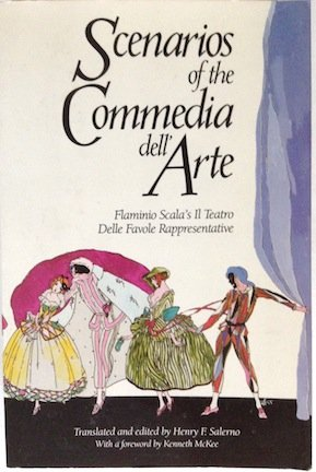 Scenarios of the Commedia Dell'Arte: Flaminio Scala's Il Teatro Delle Favole Rappresentative (English and Italian Edition)