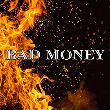 bad money (feat. Marco fraternali)