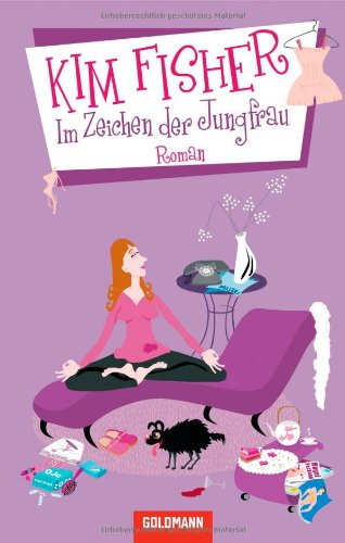 Im Zeichen der Jungfrau: Roman