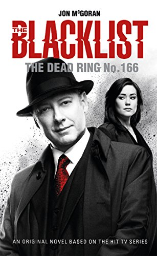 The Blacklist - The Dead Ring No. 166 (English Edition)