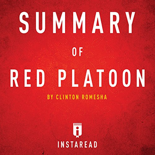 Summary of Red Platoon by Clinton Romesha | Includes Analysis cover art