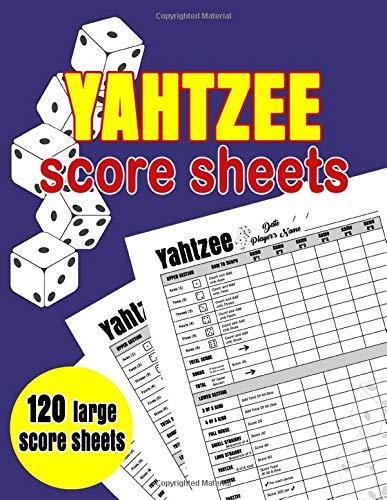 "Yahtzee Score Sheets: 120 Large Score Sheets for Scorekeeping | 8.5' x 11"" Yahtzee Score Cards | Yahtzee Score Pads (Yahtzee Dice Board Game Book)"
