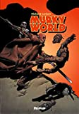 Murky world: Monde trouble