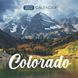 Colorado Calendar 2022: Calendar 2022 with 6 Months of 2021 Bonus