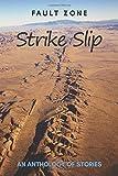 Fault Zone: Strike Slip