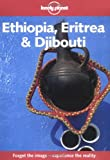 Lonely Planet Ethiopia Eritrea and Djibouti (Lonely Planet Travel Survival Kit)