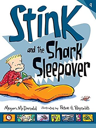 Stink and the Shark Sleepover by Megan McDonald (2015-02-10)