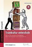 Teamkultur entwickeln (Edition managerSeminare) - Axel Schweickhardt