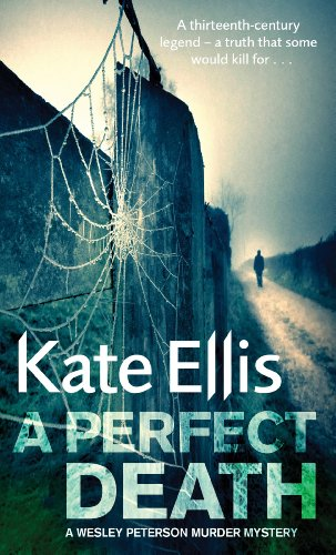 A Perfect Death: Book 13 in the DI Wesley Peterson crime series (Wesley Peterson Series)