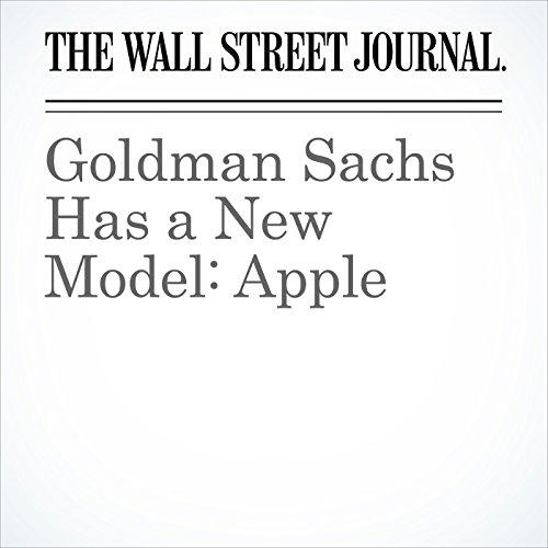 Goldman Sachs Has a New Model: Apple cover art