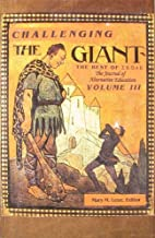 Challenging the Giant: The Best of Skole, the Journal of Alternative Education: 3