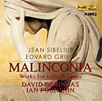 Sibelius & Grieg: Malinconia - Works for Cello & Piano
