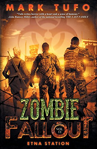 Zombie Fallout 11: Etna Station: Volume 11