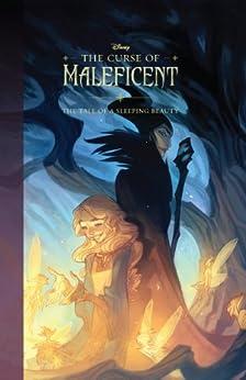 Curse of Maleficent, The: The Tale of a Sleeping Beauty by [Elizabeth Rudnick, Nicholas Kole, Disney Storybook Art Team]