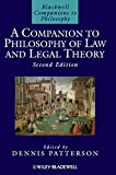 A Companion to Philosophy of Law and Legal Theory (Blackwell Companions to Philosophy, Vol. 8)