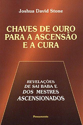 Chaves De Ouro Para A Ascensao E A Cura