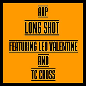 Long Shot Featuring Leo Valentine and TC Cross (feat. Leo Valentine & TC Cross)