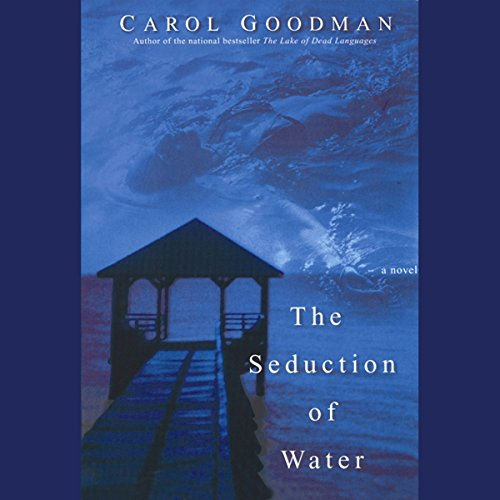The Seduction of Water audiobook cover art