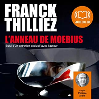 L'Anneau de Moebius                   By:                                                                                                                                 Franck Thilliez                               Narrated by:                                                                                                                                 Philippe Allard                      Length: 13 hrs and 31 mins     2 ratings     Overall 4.5