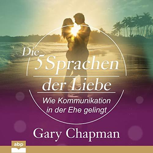 Die fünf Sprachen der Liebe cover art