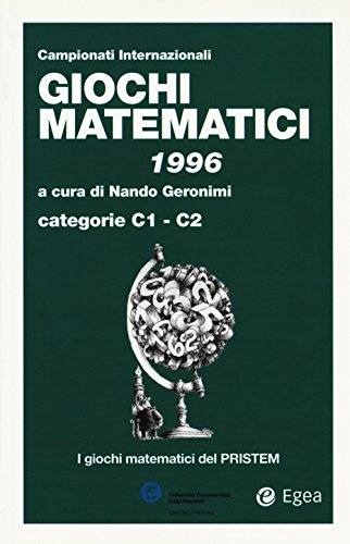 Giochi matematici 1996. Categorie C1 - C2