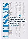 Sensei: Diálogos con maestros del videojuego japonés