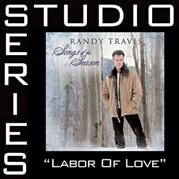 Labor Of Love [Studio Series Performance Track]