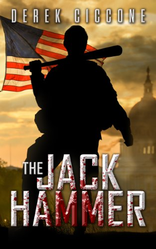 The Jack Hammer by [Derek Ciccone]