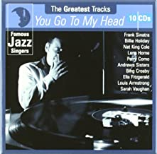 Famous Jazz Singers: You Go to My Head (10cd)