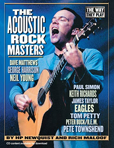 HP Newquist/Rich Maloof: The Way They Play - The Acoustic Rock Masters: The...