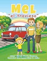 Mel El Travieso