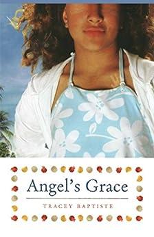 Angel's Grace (Paula Wiseman Books) by [Tracey Baptiste]