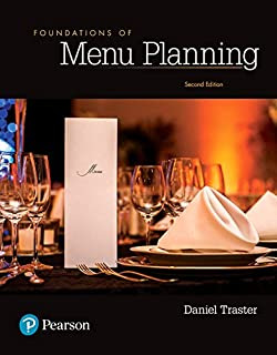 Foundations of Menu Planning (2nd Edition) (What's New in Culinary & Hospitality)