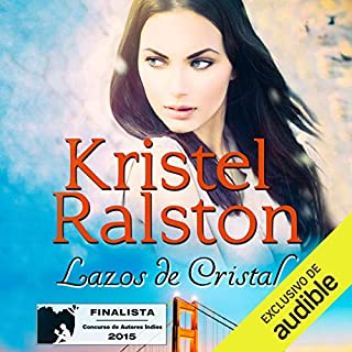 Lazos de Cristal [Crystal Ties] audiobook cover art