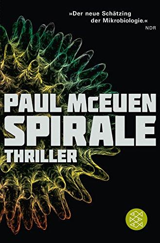 Spirale: Thriller