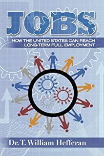 JOBS: How the United States Can Reach Long-term Full Employment