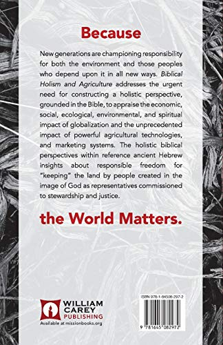 Compare Textbook Prices for Biblical Holism and Agriculture Revised Edition: Cultivating Our Roots Revised ed. Edition ISBN 9781645082972 by Evans, David J,Vos, Ronald J,Wright, Keith P