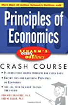 Schaum's Easy Outline of Principles of Economics: Based on Schaum's Outline of Theory and Problems of Principles of Economics